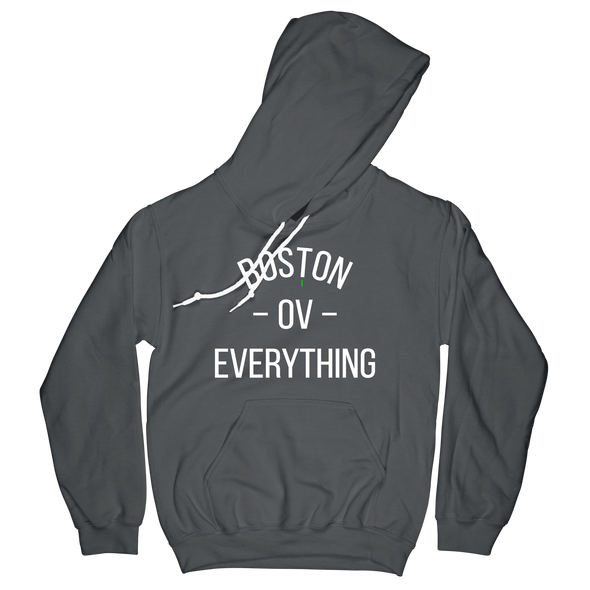 Boston -OV- Everything Hoodie