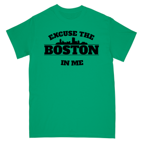 Excuse the Boston in me