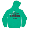 Excuse the Boston in me Hoodie