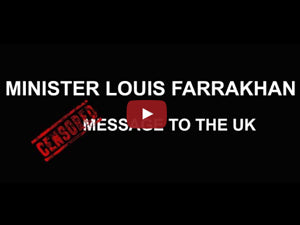 Minister Farrakhan's Message to the UK