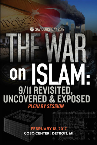 The War on Islam: 9/11 Revisited Uncovered & Exposed