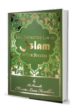 The Restrictive Law Of Islam Is Our Success