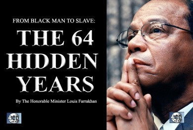From Black Man To Slave: The 64 Hidden Years (CD Package)