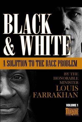 Black & White: A Solution To The Race Problem Vol. 1 (CDPACK)