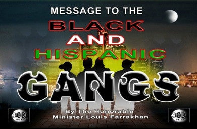 Message to The Black & Hispanic Gangs (CD Package)