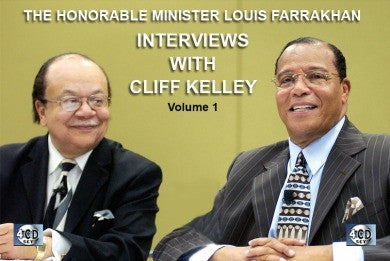 The Honorable Minister Louis Farrakhan: Interviews with Cliff Kelley (CD)