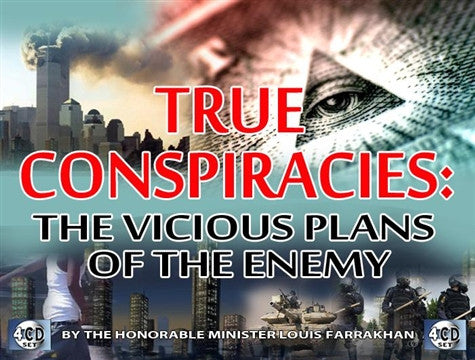 True Conspiracies: The Vicious Plans Of The Enemy