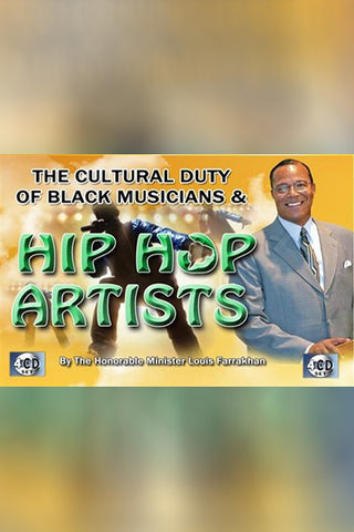 The Cultural Duty Of Musicians And Hip Hop Artists (CDPACK)