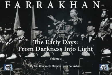 Farrakhan-The Early Days Vol. 2: From Darkness Into Light (CDPACK)