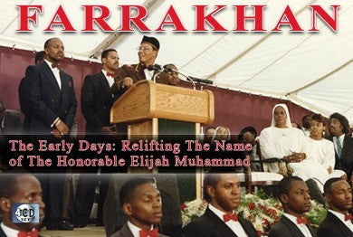 Farrakhan-The Early Days Vol. 3: Relifting The Name of The Honorable Elijah Muhammad (CDPACK)