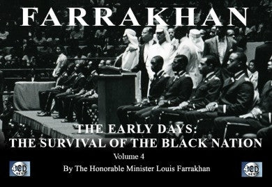 Farrakhan-The Early Days Vol. 4: The Survival of The Black Nation (CDPACK)