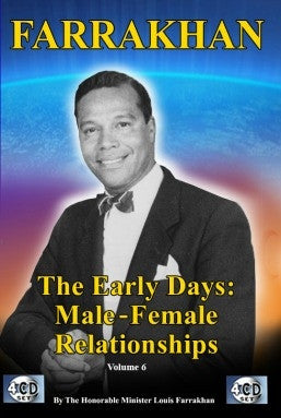 Farrakhan-The Early Days Vol. 6: Male/Female Relationships