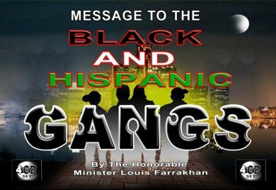 Message To The Black and Hispanic Gangs (CDPACK)