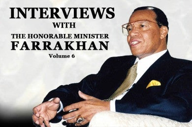 Interviews With The Honorable Minister Louis Farrakhan Vol. 6 (CD)