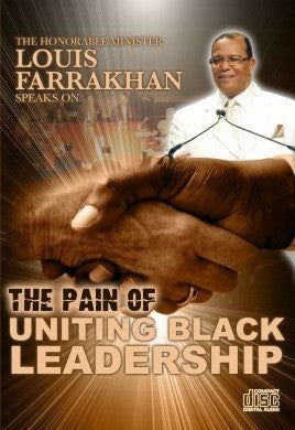 The Pain of Uniting Black Leadership (CD)