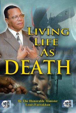 Living Life as Death