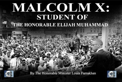 Malcolm X Pt. 5: Student of The Honorable Elijah Muhammad (CDPACK)