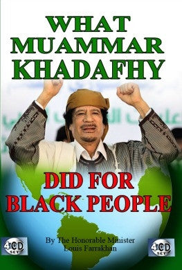 What Muammar Khadafhy Did For Black People (CDPACK)
