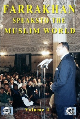 Farrakhan Speaks To The Muslim World Part 4 (CD)