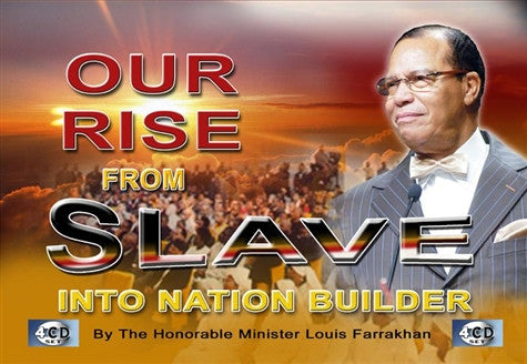 Our Rise From Slave Into Nation Builder (CDPACK)