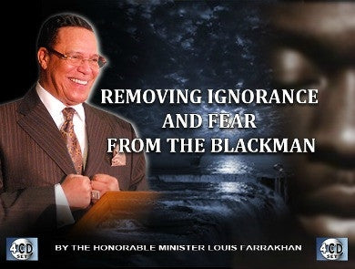 Removing Ignorance and Fear From The Blackman (CD Package)