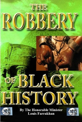 The Robbery of Black History (CD Package)