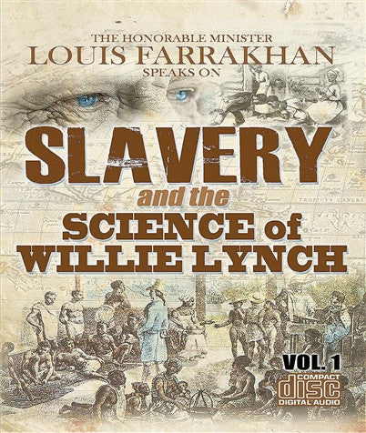 Slavery And The Science Of Willie Lynch Vol. 1 (CDPACK)