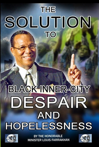 The Solution To Black Inner-City Despair And Hopelessness (CDPACK)
