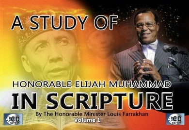A Study of The Honorable Elijah Muhammad in Scripture
