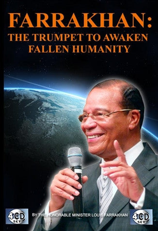 Farrakhan: The Trumpet To Awaken Fallen Humanity (CDPACK)