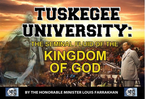 Tuskegee University: The Seminal Fluid Of The Kingdom Of God (CD)