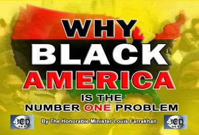 Why Black America Is The Number One Problem (CD Package)