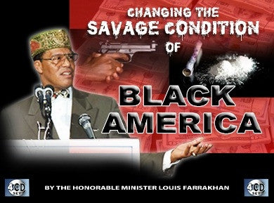Changing the Savage Condition of Black America (CD)