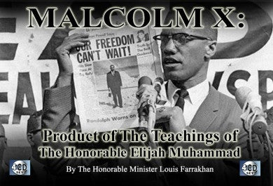 Malcolm X Pt. 4: Product of The Teachings of The Honorable Elijah Muhammad (CD)