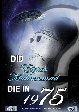 Did Elijah Muhammad Die In 1975 (CD)