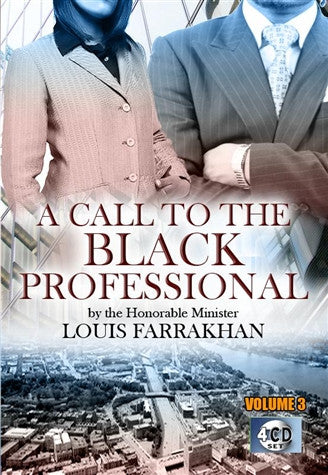 A Call to the Black Professional Pt 3 (CD Package)