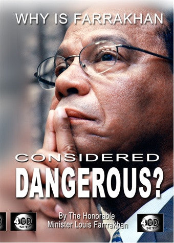Why Is Farrakhan Considered Dangerous (CD)