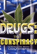 DRUGS: THE CONSPIRACY