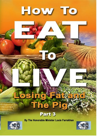 How To Eat To Live Pt 3 (CD)
