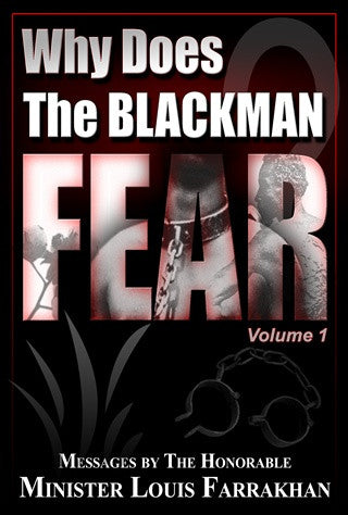 Why Does the Black Man Fear? Vol. 1