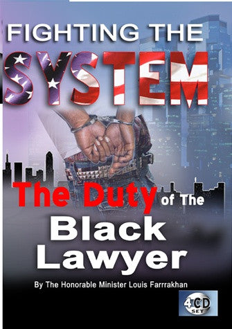 Fighting The System: The Duty Of The Black Lawyer (CD)