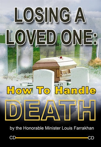 LOSING A LOVED ONE: HOW TO HANDLE DEATH Volume 1