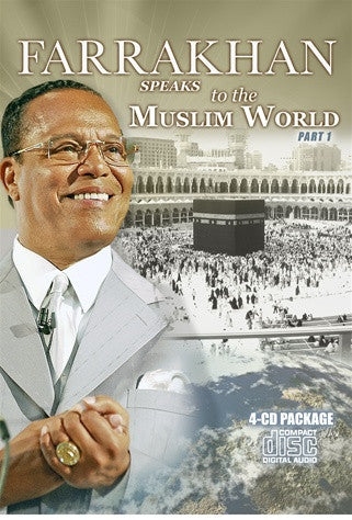 Farrakhan Speaks To The Muslim World Part 1 (CD)