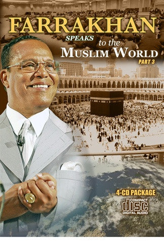 Farrakhan Speaks To The Muslim World Part 3 (CD)