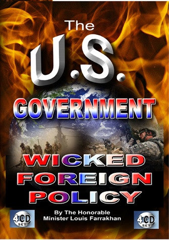 The U.S. Government Wicked Foreign Policy