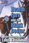 Health Care and the Black Doctor (Cd Package)