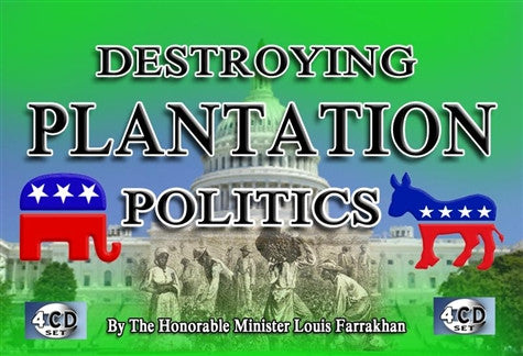 Destroying Plantation Politics (CD Package)