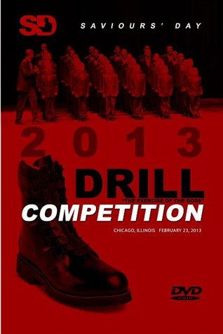 2013 Saviours' Day Drill Competition (DVD)