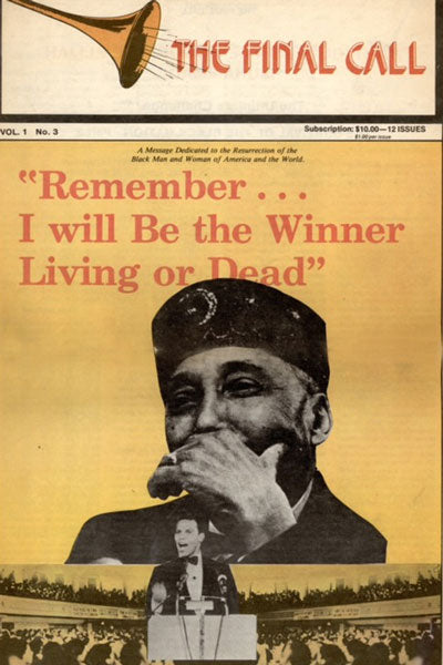 Remember ... I will Be the Winner Living or Dead | The Final Call Newspaper Vol. 1 No. 3