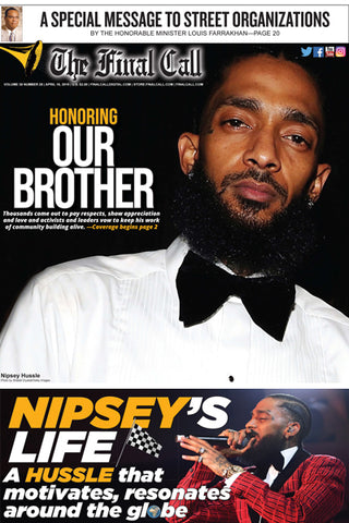 Nipsey Hussle - Final Call Newspaper Vol. 38 No. 28